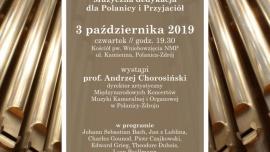 Koncert muzyki organowej z okazji jubileuszu pracy artystycznej profesora Andrzeja Chorosińskiego.  Kliknięcie w obrazek spowoduje wyświetlenie jego powiększenia