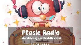 Ptasie radio - interaktywny spektakl dla dzieci Kliknięcie w obrazek spowoduje wyświetlenie jego powiększenia