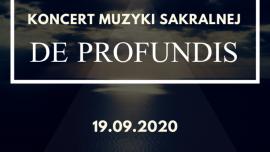 Koncert muzyki sakralnej de profundis Kliknięcie w obrazek spowoduje wyświetlenie jego powiększenia