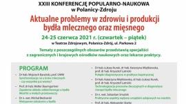 XXIII konferencja popularno-naukowa - Aktualne problemy w zdrowiu i produkcji bydła mlecznego i mięsnego  Kliknięcie w obrazek spowoduje wyświetlenie jego powiększenia
