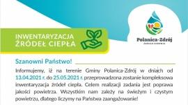 Informujemy, iż na terenie Gminy Polanica-Zdrój w dniach od 13.04.2021 r. do 25.05.2021 r. przeprowadzona zostanie kompleksowa inwentaryzacja źródeł ciepła. Celem realizacji zadania jest poprawa jakości powietrza.