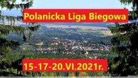 Polanicka Liga Biegowa - 15-17-20.06.2021 Kliknięcie w obrazek spowoduje wyświetlenie jego powiększenia